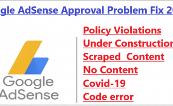 Google AdSense Approval Problem Fix 2021